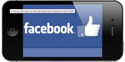 Cách xóa các địa chỉ Facebook trong danh bạ iPhone