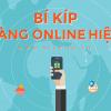 Bí kíp bán hàng online hiệu quả